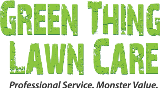 Green Thing Lawn Care